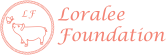Loralee Foundation